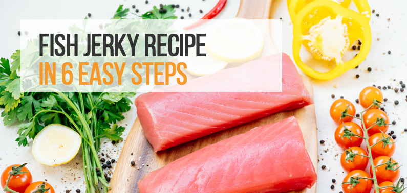 Fish Jerky Recipe – Learn How to Make it at Home