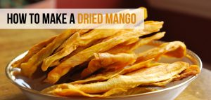 Making a Dried Mango - Delicious and Nutritious Treat